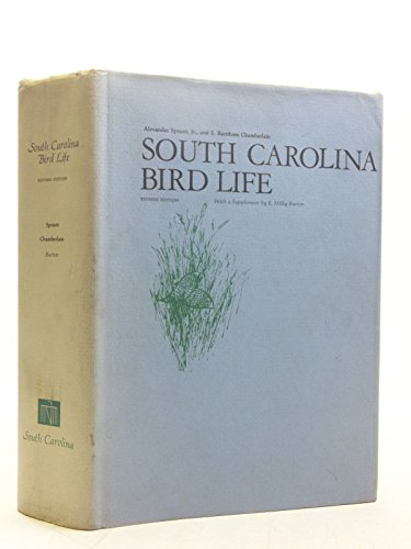 SOUTH CAROLINA BIRD LIFE.: Sprunt, Alexander Jr. and E. Burnham Chamberlain.
