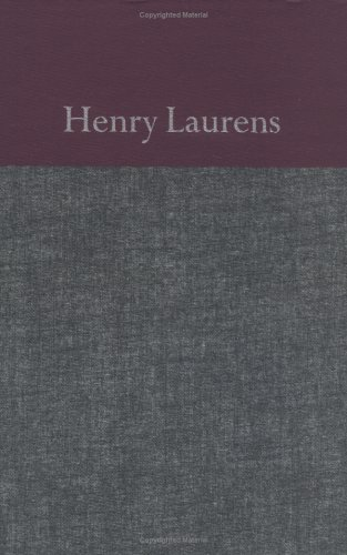 THE PAPERS OF HENRY LAURENS- VOLUME ONE: EDITOR: PHILIP M. HAMER