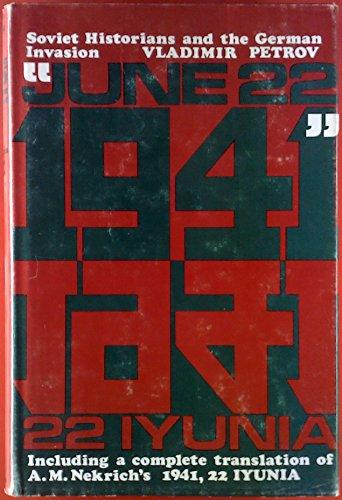 """June 22, 1941"": Soviet Historians and the German Invasion: Nekrich, A. M. (Aleksandr ..."