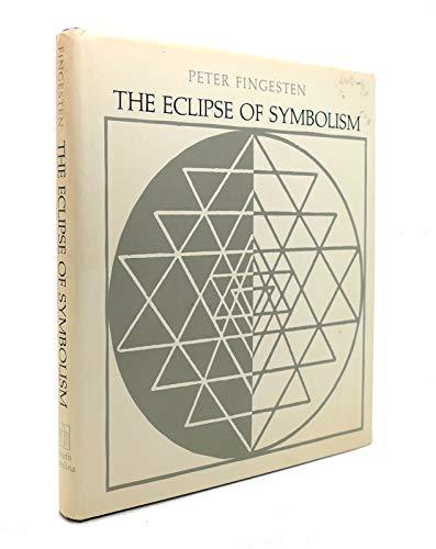 9780872491724: Eclipse of Symbolism