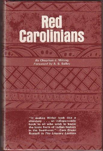 Red Carolinians: Chapman J. Milling