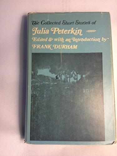 9780872491847: Collected Short Stories of Julia Peterkin.
