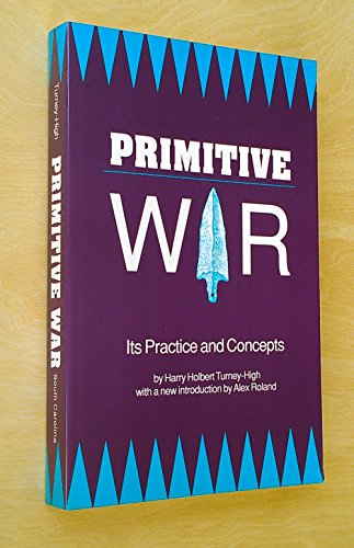 9780872491960: Primitive War: Its Practices and Concepts