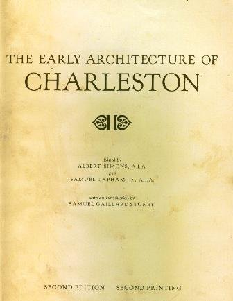 The Early Architecture of Charleston: Simons, Albert