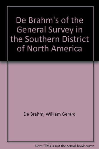 9780872492295: De Brahm's Report of the General Survey in the Southern District of North America