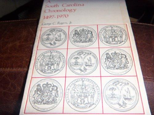 9780872492349: South Carolina Chronology, 1497-1970 (Tricentennial booklet no. 11)