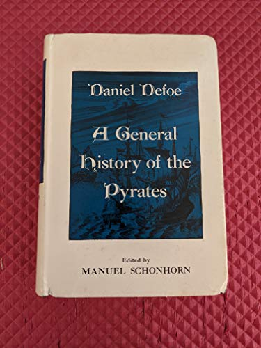 9780872492707: A General History of the Pyrates [Hardcover] by Daniel Defoe