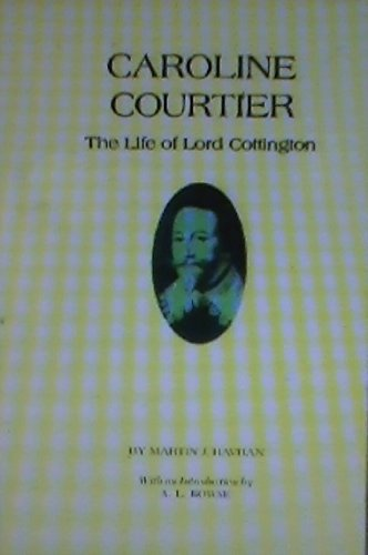 9780872492844: Caroline Courtier: Life of Lord Cottington