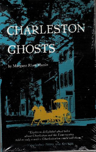 Charleston Ghosts: Martin, Margaret R.