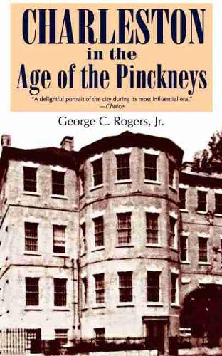 9780872492974: Charleston in the Age of the Pinckneys