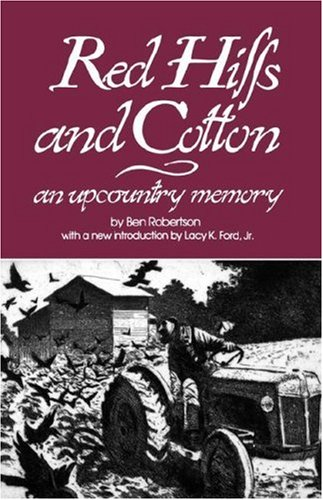 9780872493063: Red Hills and Cotton: An Upcountry Memory (Southern Classics Series)