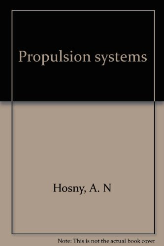 9780872493100: Propulsion systems