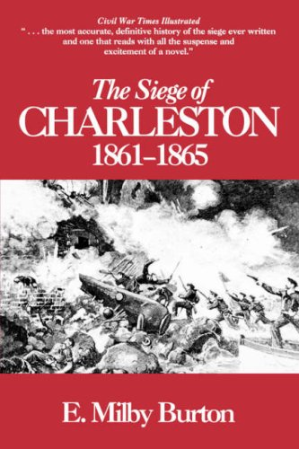 9780872493452: Siege of Charleston, 1861-65