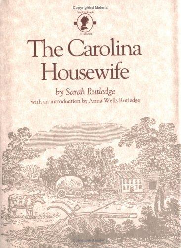 9780872493834: The Carolina Housewife