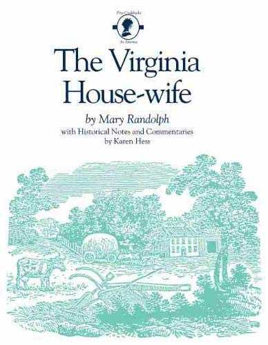 9780872494237: The Virginia Housewife
