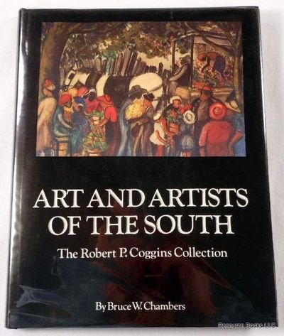 9780872494329: Art and Artists of the South: The Robert P. Coggins Collection