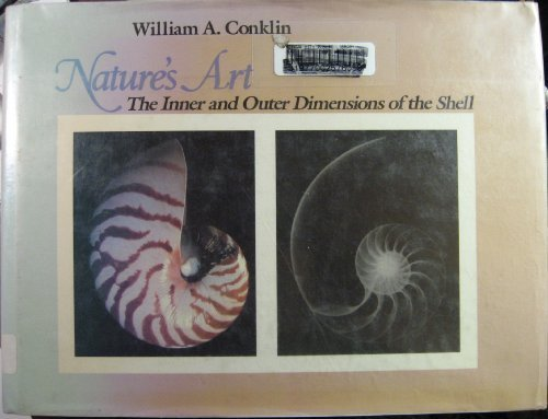 9780872494671: Nature's Art: Inner and Outer Dimensions of the Shell
