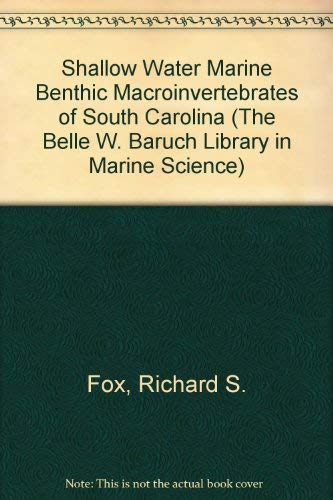 9780872494732: Shallow-Water Marine Benthic Macroinvertebrates of South Carolina: Species Identification... (Belle W. Baruch Library in Marine Science)