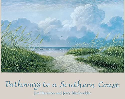 Pathways to a Southern Coast: Jerry Blackwelder
