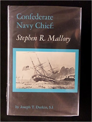 9780872495180: Confederate Navy Chief: Stephen R. Mallory (Classics in Maritime History Series)