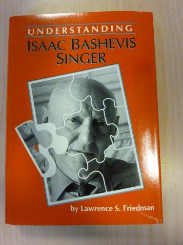 9780872495432: Understanding Isaac Bashevis Singer (Understanding Contemporary American Literature)