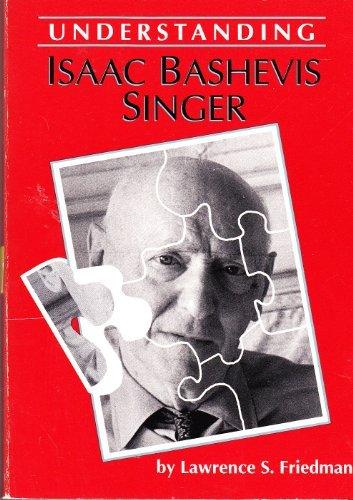 Understanding Isaac Bashevis Singer