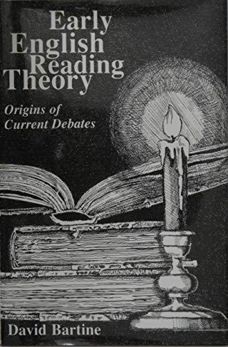 Early English Reading Theory: Origins of Current Debates (Studies in Rhetoric/Communication): ...