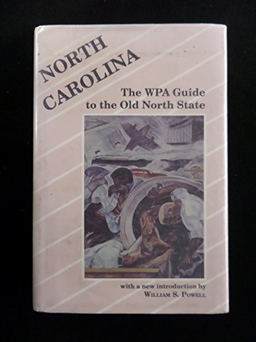 9780872496040: North Carolina: The Wpa Guide to the Old North State
