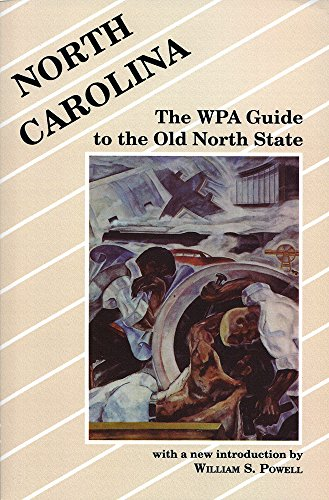 9780872496057: North Carolina: The WPA Guide to the Old North State