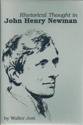 9780872496200: Rhetorical Thought in John Henry Newman