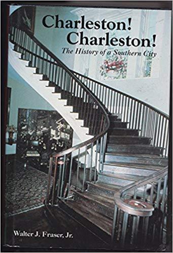 9780872496439: Charleston! Charleston!: The History of a Southern City