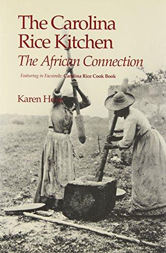 The Carolina Rice Kitchen (Culinary History): Hess, Karen; Stoney,