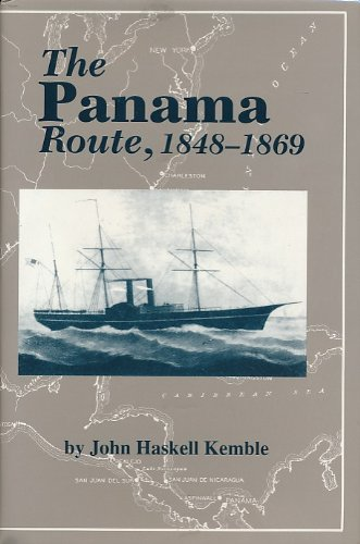 9780872496972: The Panama Route 1848-1869 (Classics in Maritime History)