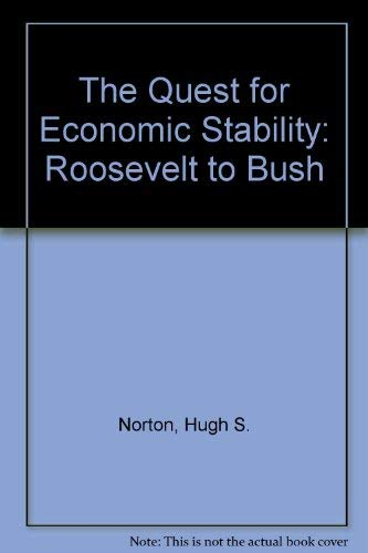 9780872497252: The Quest for Economic Stability: From Roosevelt to Bush