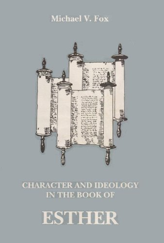9780872497573: Character and Ideology in the Book of Esther (Studies on Personalities of the Old Testament)