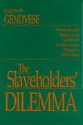 9780872497832: The slaveholders' dilemma: Freedom and progress in southern conservative thought, 1820-1860 (Jack N. and Addie D. Averitt lecture series)