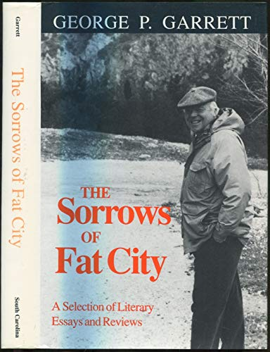 9780872497887: The Sorrows of Fat City: A Selection of Literary Essays and Reviews