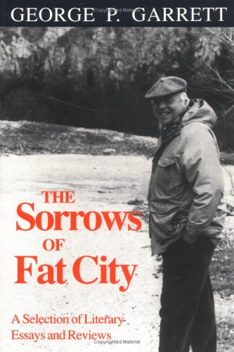 9780872497894: The Sorrows of Fat City: A Selection of Literary Essays and Reviews