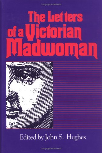 9780872498402: The Letters of a Victorian Madwoman (WOMEN'S DIARIES AND LETTERS OF THE SOUTH)
