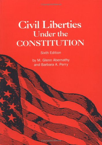 9780872498549: Civil Liberties Under the Constitution: Sixth Edition