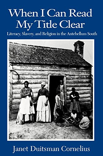 9780872498716: When I Can Read My Title Clear: Literacy, Slavery and Religion in the Antebellum South