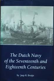 9780872498754: The Dutch Navy of the Seventeenth and Eighteenth Centuries (Understanding Contemporary American Literature)