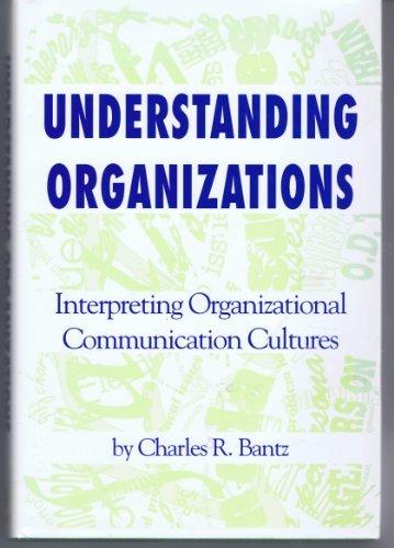 9780872498792: Understanding Organizations: Interpreting Organizational Communication Cultures (Studies in Communication Processes)