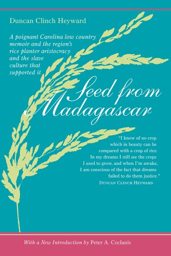Seed from Madagascar (Southern Classics Series): Duncan Clinch Heyward
