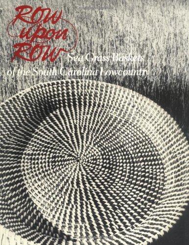 9780872499560: Row upon Row: Sea Grass Baskets of the South Carolina Lowcountry