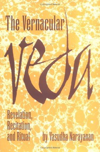 9780872499652: The Vernacular Veda: Revelation, Recitation and Ritual (Studies in Comparative Religion)