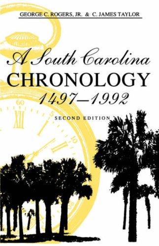 9780872499713: A South Carolina Chronology, 1497-1992, 2nd Ed