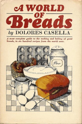 9780872500280: A World of Breads
