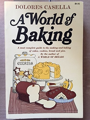 9780872500402: A World of Baking