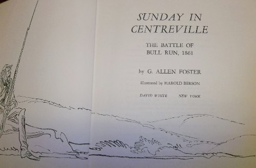Sunday in Centreville : The Battle of: Foster, G. Allen,